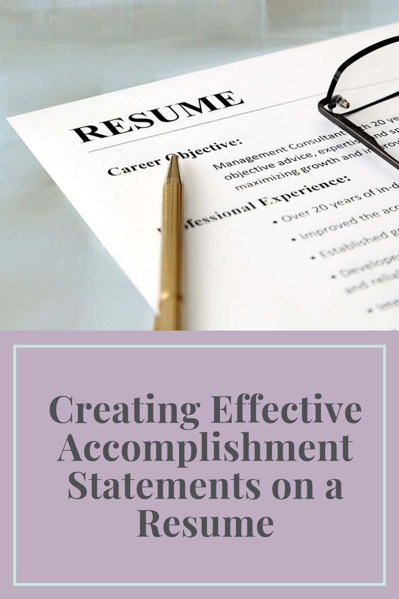 Creating Effective Accomplishment Statements On A Resume